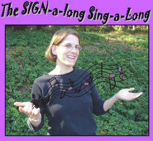 SIGN-a-long Sing-a-long
