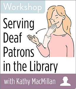 200716-MacMillan-Serving-Deaf-Patrons-ind300